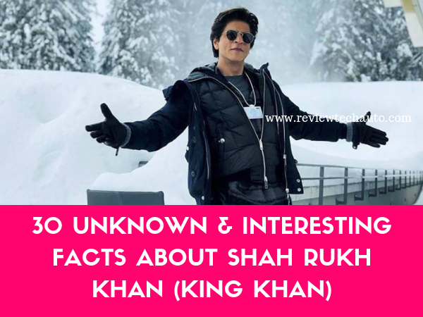Interesting Facts about Shah Rukh Khan