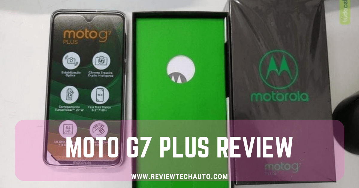 Moto G7 Plus Review