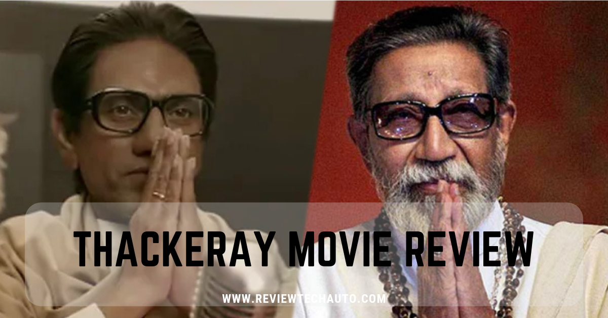 Thackeray Movie Review