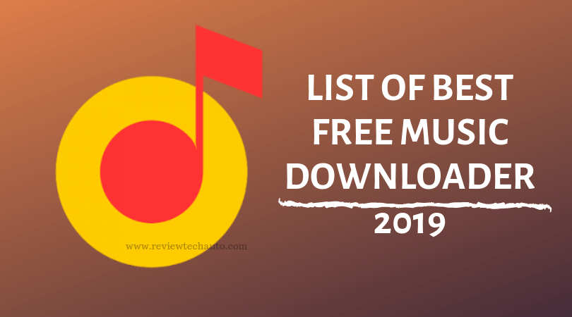 List of Best Free Music Downloader 2019