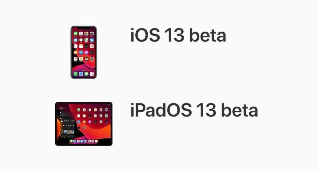iOS 13 Beta iPadOS 13 beta