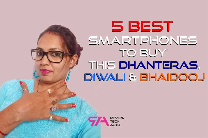 Top 5 Best Smartphones To Buy This Diwali